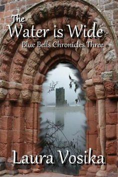 The Water is Wide (Blue Bells Chronicles) by Laura Vosika, http://www.amazon.com/dp/B00HLRDAGQ/ref=cm_sw_r_pi_dp_ezO2sb0673E0C