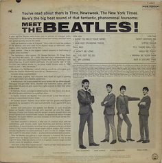 """The back cover to """"Meet the Beatles"""", released in the US January 20, 1964.    After they first appeared on the Ed Sullivan Show in February 1964 --"""