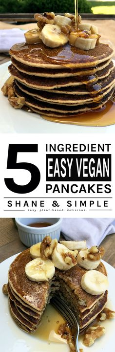 Five Ingredient Easy Vegan Pancakes