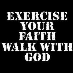 Exercise Your Faith ~ Walk With God  ~  New Custom Screen Printed Tshirt Exercise by screenprintedtshirts