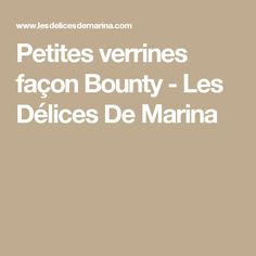 Petites verrines façon Bounty - Les Délices De Marina