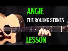 how to play Angie on guitar by the Rolling Stones - acoustic guitar lesson_tutorial Blues Guitar Lessons, Basic Guitar Lessons, Online Guitar Lessons, Guitar Lessons For Beginners, Piano Lessons, Music Lessons, Acoustic Guitar Case, Acoustic Guitar Lessons, Guitar Tips