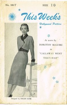 """Hollywood pattern 100-T as worn by Dorothy McGuidre in """"Callaway went thatway"""" 