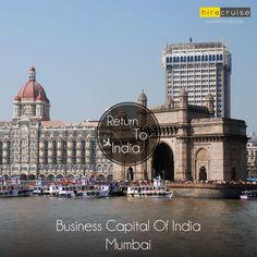 """The Business Capital of India"" #IncredibleIndia #ItHappensOnlyInIndia #HireCruise #ReturnToIndia"