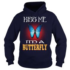 Kiss Me I'm A BUTTERFLY Animals #gift #ideas #Popular #Everything #Videos #Shop #Animals #pets #Architecture #Art #Cars #motorcycles #Celebrities #DIY #crafts #Design #Education #Entertainment #Food #drink #Gardening #Geek #Hair #beauty #Health #fitness #History #Holidays #events #Home decor #Humor #Illustrations #posters #Kids #parenting #Men #Outdoors #Photography #Products #Quotes #Science #nature #Sports #Tattoos #Technology #Travel #Weddings #Women