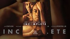 incomplete full movie mp4 download - YouTube