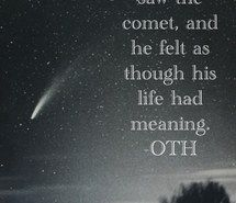 comet, leyton, life, love, quote, lucas scott, meaning, novel, oth, one tree hill, peyton sawyer, the cw, tv series