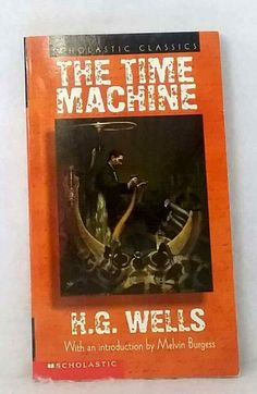 The Time Machine by H G Wells Scholastic Classics intro Burgess used paperback #Textbook Sleepy Bear, The Time Machine, Classic Literature, Chapter Books, Wells, Textbook, Kids, Ebay, Young Children