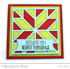 Cozy Greetings, Quilt Square Cover-Up Die-namics, Square Frames Die-namics, Stitched Square STAX Die-namics - Julie Dinn #mftstamps