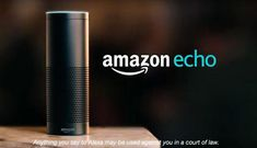 Prosecutors in Arkansas are attempting to set a dangerous precedent by forcing Amazon to release audio gathered by the Echo device.