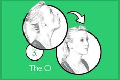 """EXERCISE 3: THE O Sitting with your back straight and shoulders down, tilt your head back so that you are looking at the ceiling. Close your lips so they are together but relaxed. Keeping your lips closed, open your mouth so it forms an """"O"""" shape. Hold this position for 20 seconds. You should feel a contraction on both sides of your neck directly under your jaw line. Relax your mouth and lower your chin to return to the starting point. That's one rep. Complete two sets of 10 reps each."""