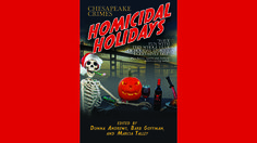 """Chesapeake Crimes: Homicidal Holidays"""