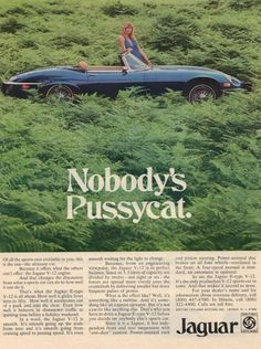 "Look what Mad Men started...to me, Jaguar ads didn't get sexy until Sting breezed through the desert in one -- and he was a passenger in the back! But this ad from 1974 (in the future at Sterling Draper Cooper Price) was considered a bit ""racy."" Oooooh."