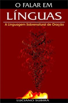 O Falar em Línguas Jesus Book, God Jesus, Jesus Loves Me, Press Release, I Love Books, Natural Living, Music Is Life, Pray, Ebooks