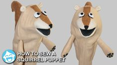 How to Sew a Squirrel Puppet