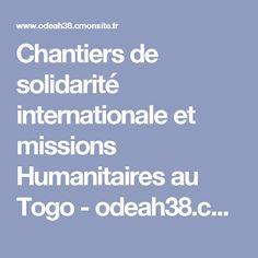 Chantiers de solidarité internationale et missions Humanitaires au Togo - odeah38.cmonsite.fr