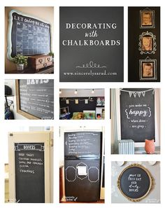 Lots of decor ideas using chalkboards!  www.sincerelysarad.com