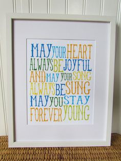 Forever Young lyrics :: I plan to sing this to my children every night.