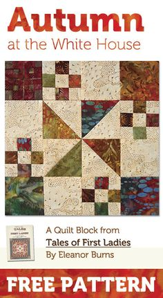 Quilt in a Day / Autumn at the White House