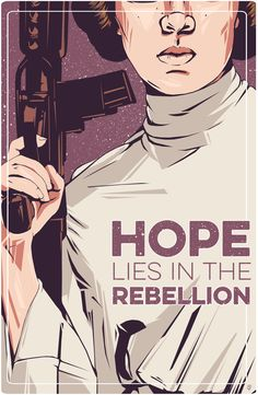 "shop5: "" The resistance will not be intimidated– (x) "" [Image: A stylized image of Leia Organa, a blaster in her hand; her eyes are cut off by the image. Caption: ""HOPE lies in the Rebellion.""]"