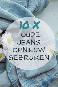 Wist je dat je heel veel dingen in huis een tweede leven kunt geven? Ik deel 10 tips om oude jeans op een slimme manier opnieuw te gebruiken.