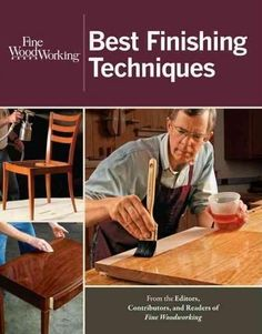 Fine Woodworking Best Finishing Techniques #WoodworkingProjects