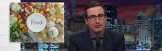 John Oliver on the amount of food wasted in America