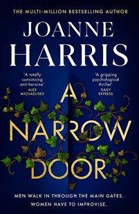 A Narrow Door by Joanne Harris - 9781409170822 - Dymocks