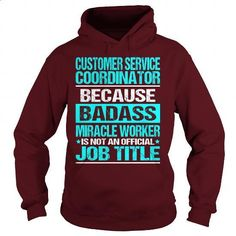 Awesome Tee For Customer Service Coordinator - #tee #hoodies womens. ORDER NOW => https://www.sunfrog.com/LifeStyle/Awesome-Tee-For-Customer-Service-Coordinator-97533159-Maroon-Hoodie.html?60505