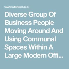 Diverse Group Of Business People Moving Around And Using Communal Spaces Within A Large Modern Office Building. Stock Footage Video 3893462 - Shutterstock