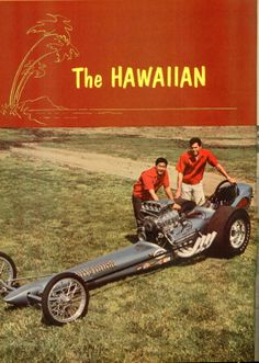 "Roland Leong's ""Hawaiian"" Top/Fuel nitro Hemi dragster with driver Don Prudhomme."