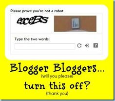 Blogger Blogging Tip ~ Turn Word Verification Off!