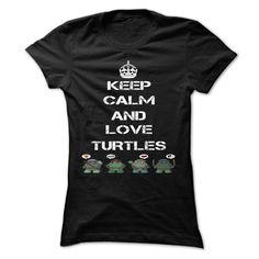 Keep calm and love Turtles [Hot] - custom made shirts #shirt #clothing
