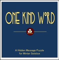 "FREE SCIENCE LESSON - ""One Kind Word: A Free Hidden Message Puzzle for Winter Solstice"" - Go to The Best of Teacher Entrepreneurs for this and hundreds of free lessons. 5th - 8th Grade    http://thebestofteacherentrepreneursiv.blogspot.com.co/2016/11/free-science-lesson-one-kind-word-free.html"