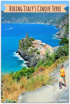 Hiking, Running & Eating Through Italy's Cinque Terre Traveling with Kids, Traveling tips, Traveling #Travel