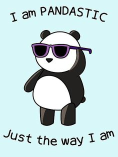 We are all pandastic just the way we are. Even this weird panda with sunglasses. Panda Wallpapers, Cute Wallpapers, Cute Animal Drawings, Cute Drawings, Panda Kawaii, Panda Mignon, Cute Panda Wallpaper, Funny Tee Shirts, T Shirt
