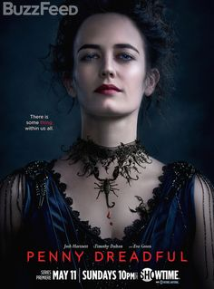 """Poised, mysterious and utterly composed, Vanessa Ives is a force to be reckoned with"" #PennyDreadful"