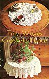 Free Kindle Book -   Waves Tablecloth: Vintage Crochet Pattern Check more at http://www.free-kindle-books-4u.com/crafts-hobbies-homefree-waves-tablecloth-vintage-crochet-pattern/