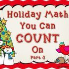 You can COUNT on these math activities to fill your December with fun centers!Roll a NumberThis is another one of my students favorite games.Th...