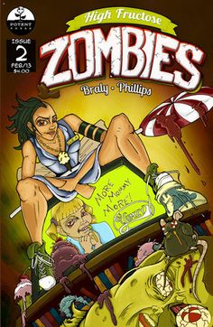 James reviews the latest issue of indie comic High Fructose Zombies.  Can Clea stop the evil Yumzy Corporation from turning the world into zombies with their candy bars?