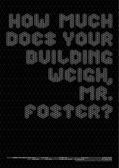 How much does your building weigh, Mr. Foster? by Patrycja Zywert, via Behance