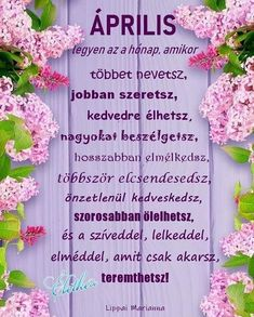 Helló Április! 🌞🌺🌼🦋❤️ #eletkedv_lippai_marianna #eletkedv #lippaimarianna Journal, Motivation, Happy, Quotes, Bible, Qoutes, Happy Happy Happy, Journal Entries, Quotations