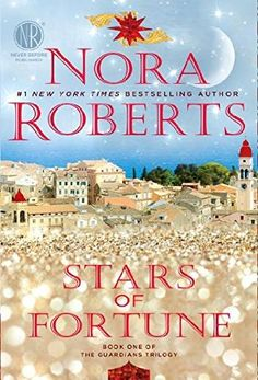 Stars of Fortune by Nora Roberts - released Nov 3, 2015.  The first book in the Guardians Trilogy series.