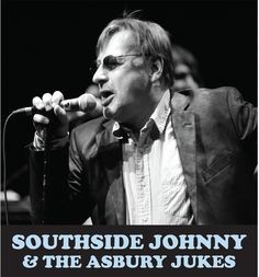 JUST ANNOUNCED: Southside Johnny and The Asbury Jukes on March 2nd at 8pm!