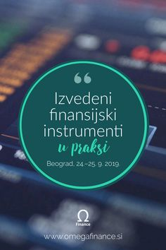 Potreban Vam je praktičan savet za zaštitu od valutnog ili kamatnog rizika? Pridružite nam se na seminaru u Beogradu i upoznat ćete brojne praktične primere hedžinga. Risk Management, Bond, Investing, Finance, Finance Books, Economics