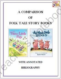 The Three Little Pigs - Comparing 2 Versions from NylasCraftyTeaching on TeachersNotebook.com -  (6 pages)