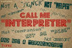 "Sign Language Interpreters are ""interpreters"""