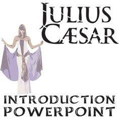 An introduction to the life of julius caesar by william shakespeare