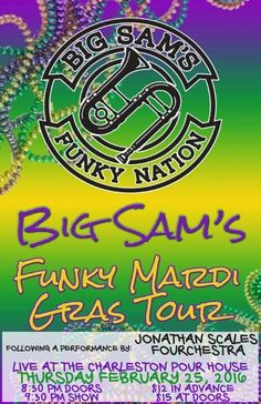 Big Sam's Funky Nation :: The Charleston Pour House :: February 25th, 2016 :: Charleston, SC