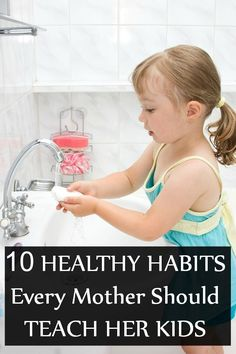 Want to help your child develop healthy habits in the initial stage? Here we present you 20 essential healthy habits for kids that you can teach them easily
